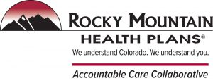 RMHP (Rocky Mountain Health Plans) Logo, it reads: Rocky Mountain Health Plans, We understand Colorado. We understand you. | Accountable Care Collaborative